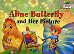 1 уровень. Бабочка Алина и ее картина. Aline-Butterfly and Her Picture (на английском языке)